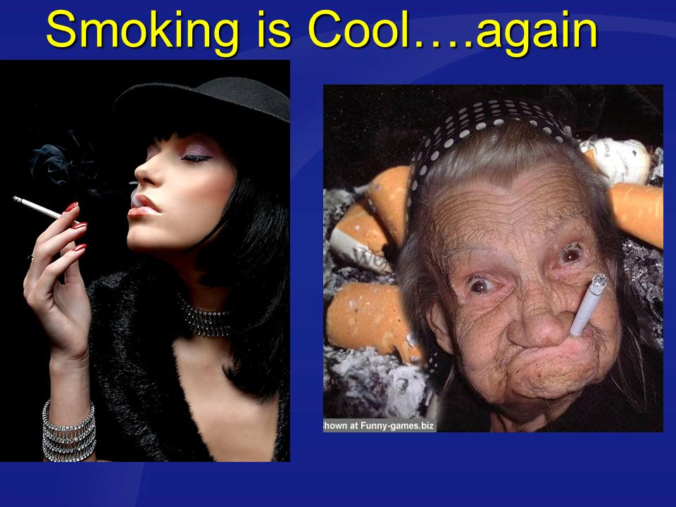 Smoking is Cool….again
