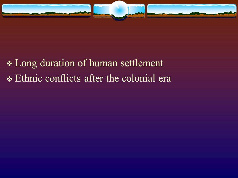 Long duration of human settlement