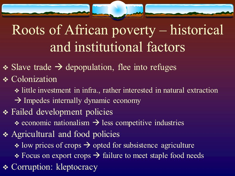 Roots of African poverty – historical and institutional factors
