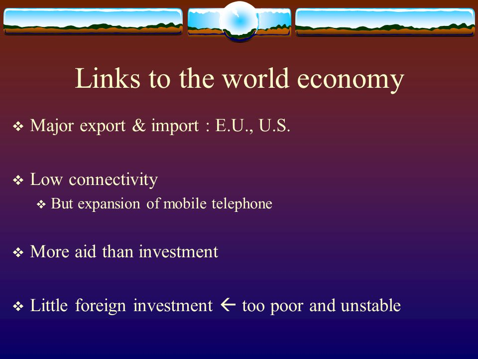 Links to the world economy