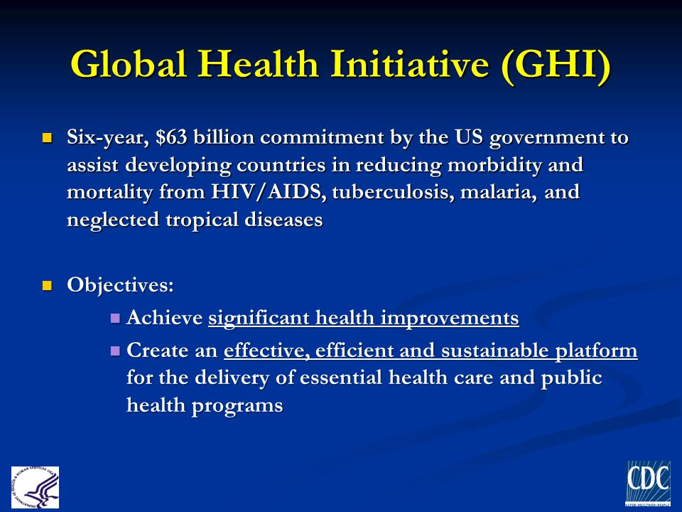 Global Health Initiative (GHI)