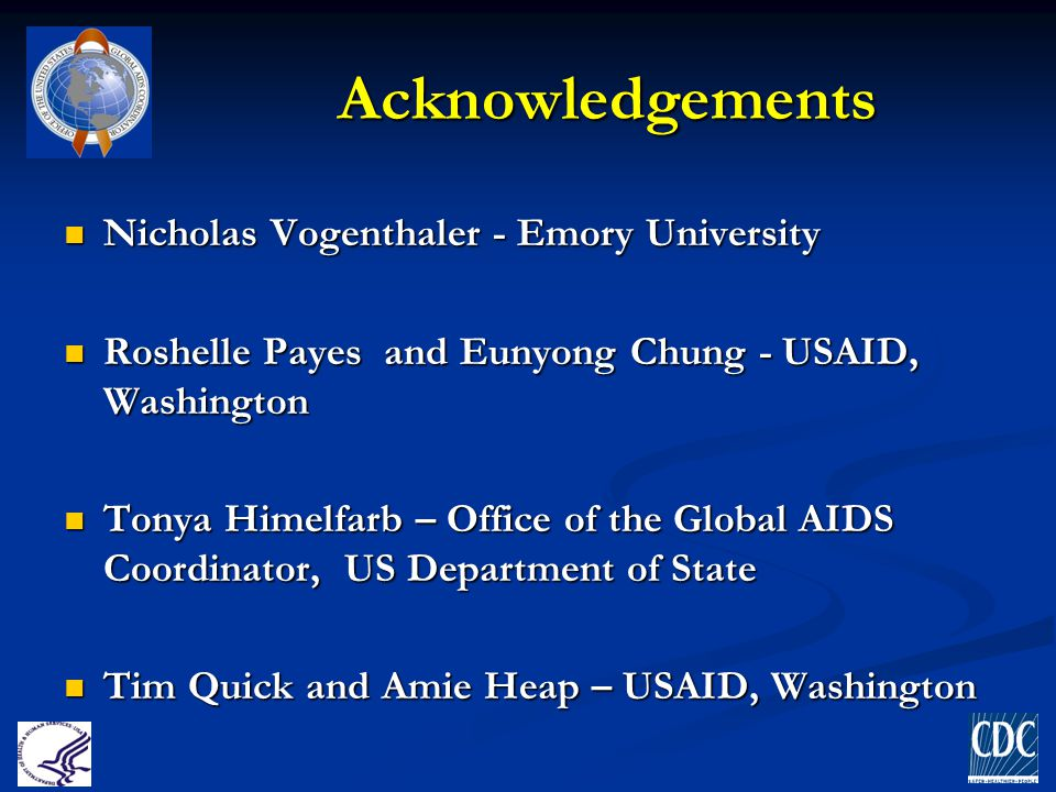 Acknowledgements Nicholas Vogenthaler - Emory University