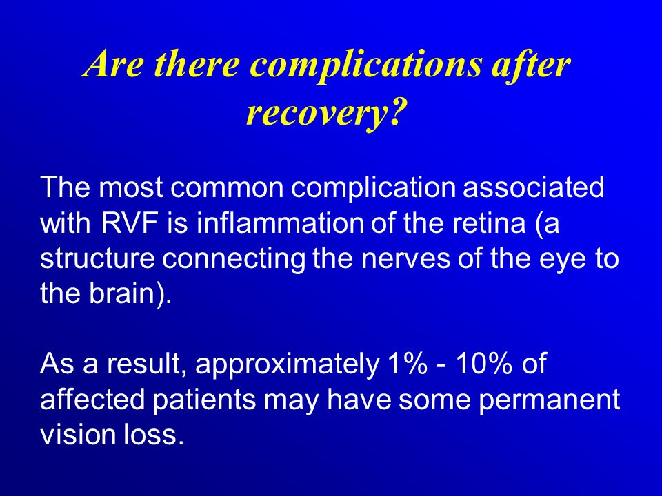 Are there complications after recovery