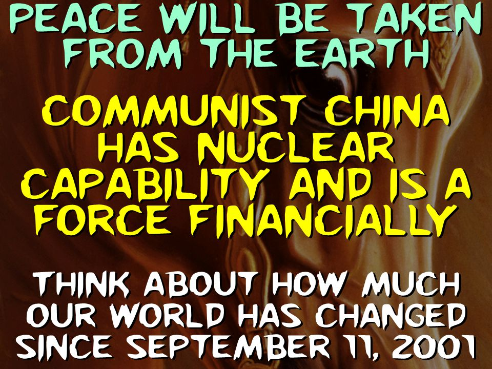 Communist China has nuclear capability and is a force financially