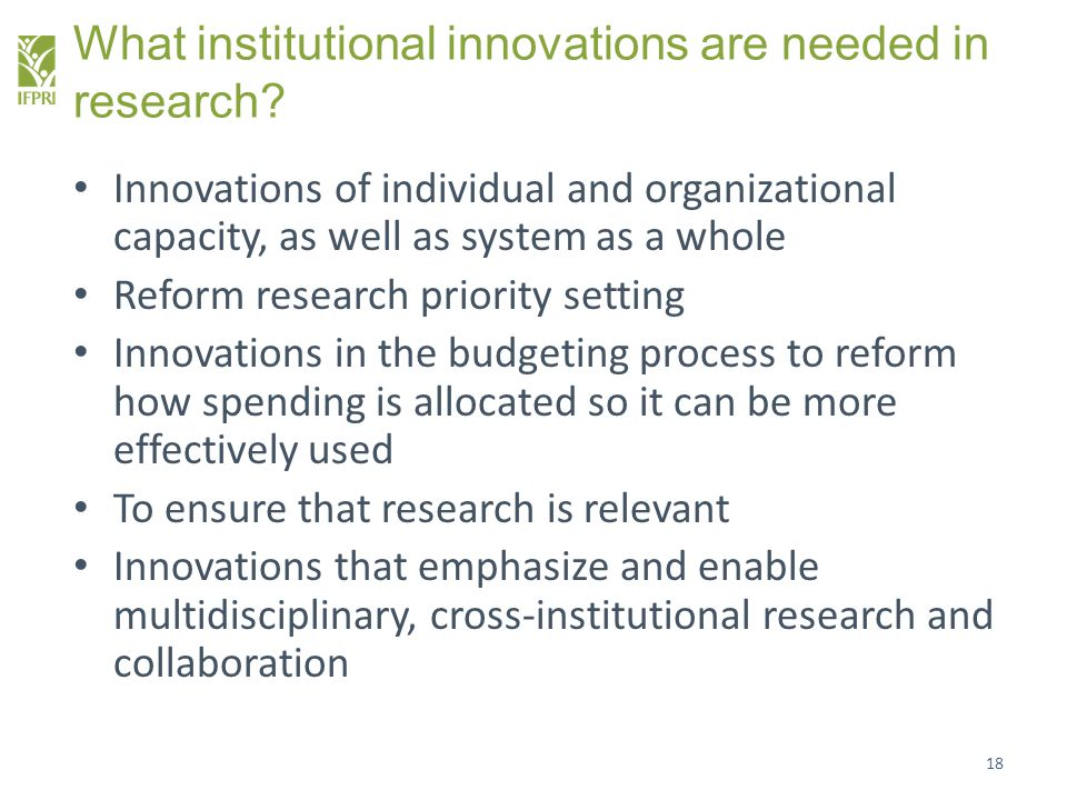 What institutional innovations are needed in research