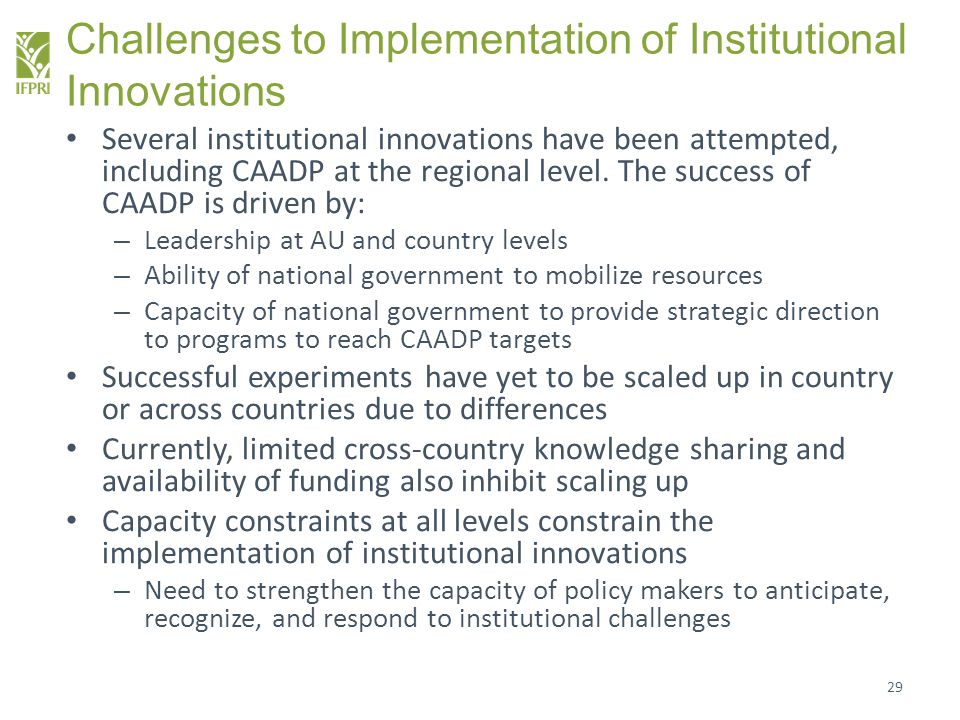 Challenges to Implementation of Institutional Innovations