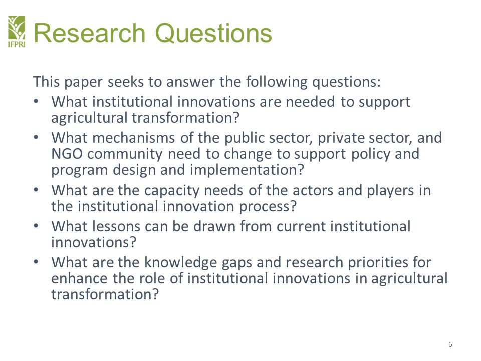 Research Questions This paper seeks to answer the following questions: