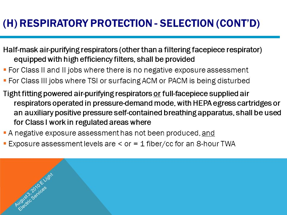 (h) Respiratory Protection - Selection (cont'd)