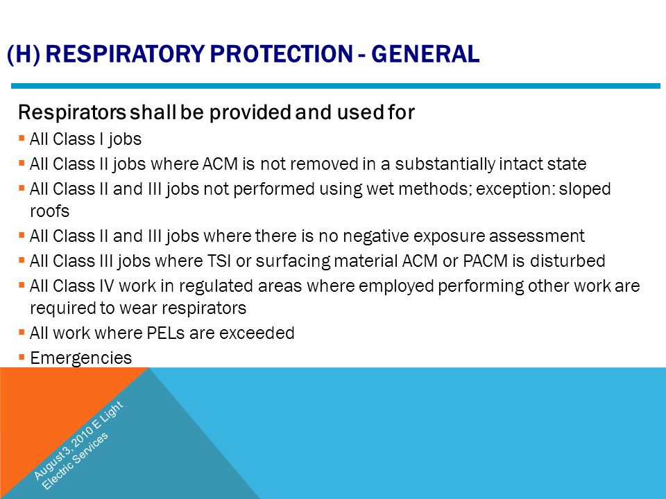 (h) Respiratory Protection - General