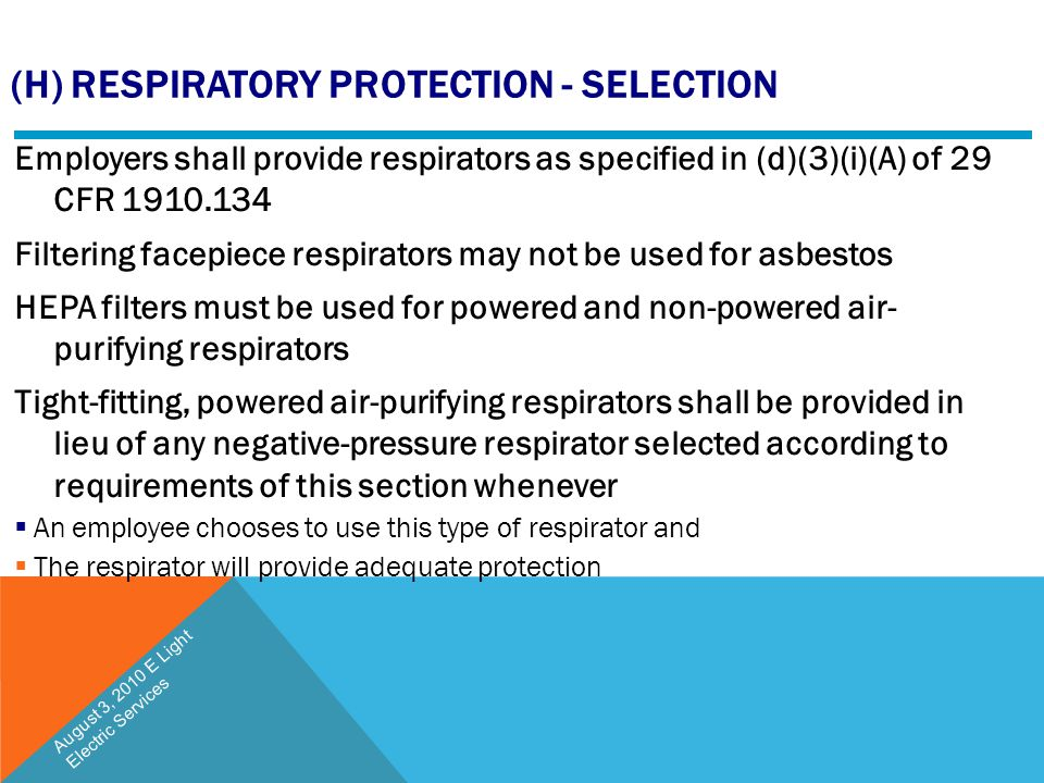 (h) Respiratory Protection - Selection