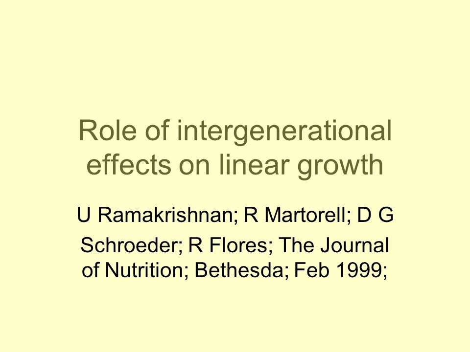 Role of intergenerational effects on linear growth