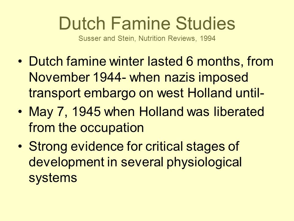 Dutch Famine Studies Susser and Stein, Nutrition Reviews, 1994