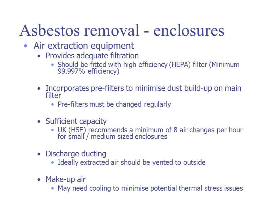 Asbestos removal - enclosures