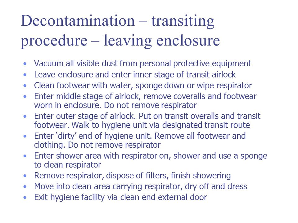 Decontamination – transiting procedure – leaving enclosure