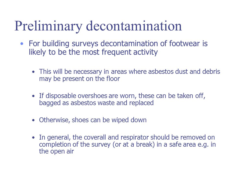 Preliminary decontamination