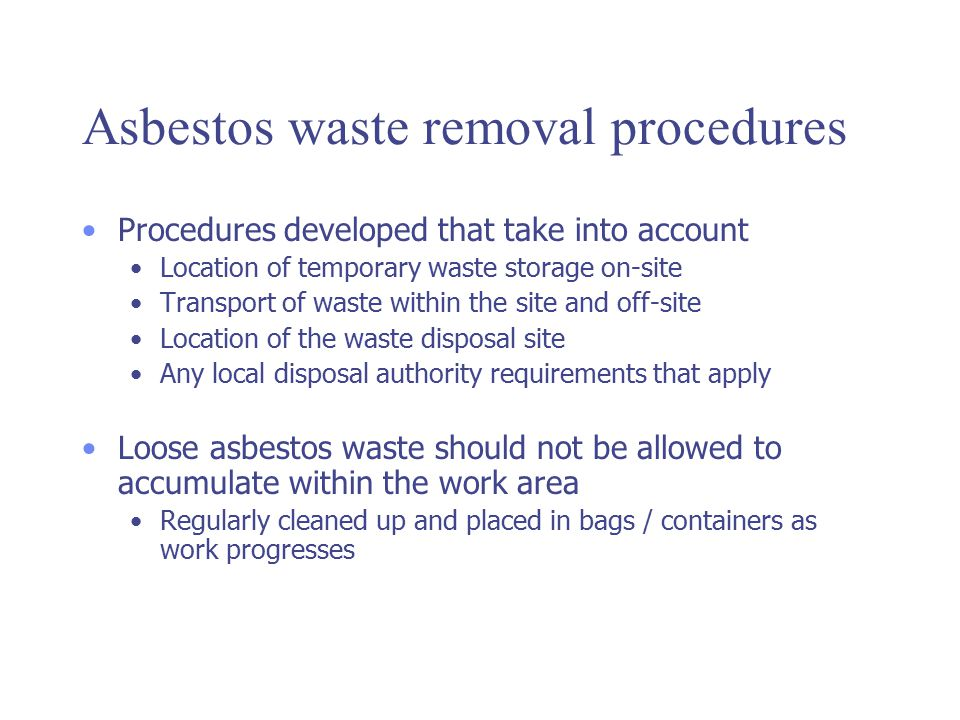 Asbestos waste removal procedures