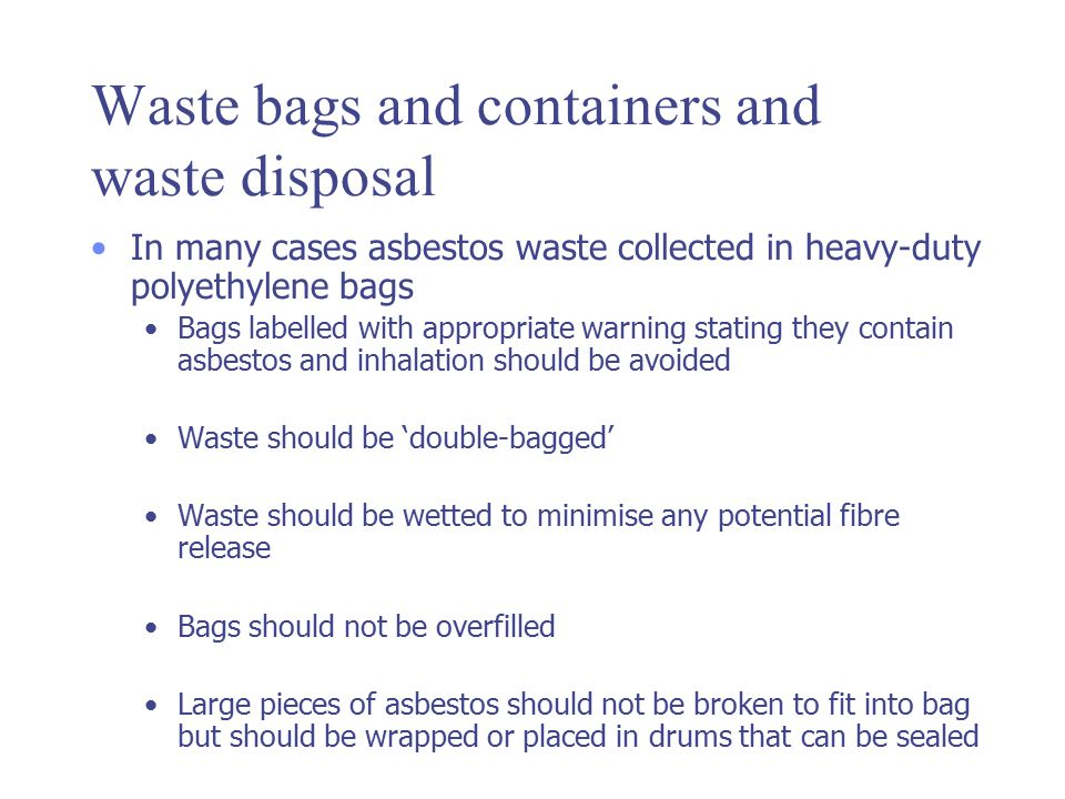 Waste bags and containers and waste disposal