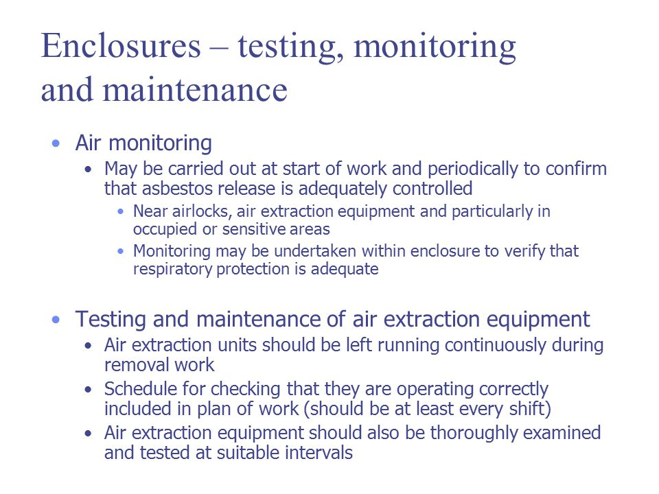 Enclosures – testing, monitoring and maintenance