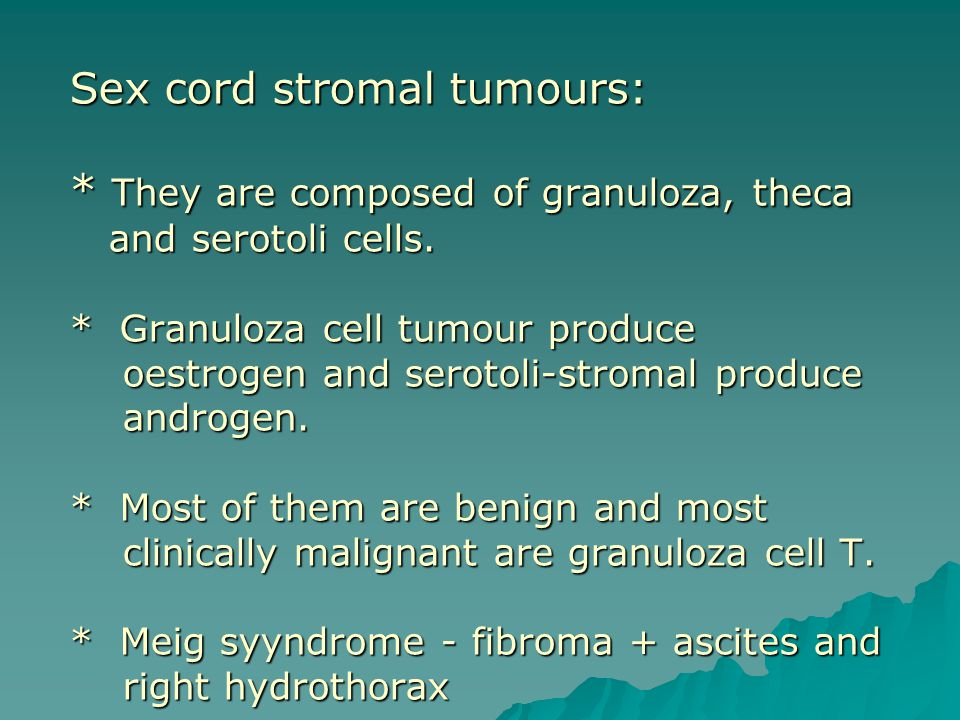 Sex cord stromal tumours: