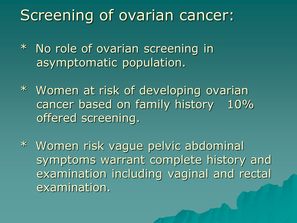Screening of ovarian cancer: