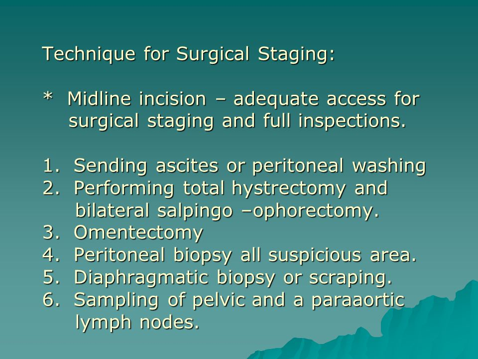 Technique for Surgical Staging: