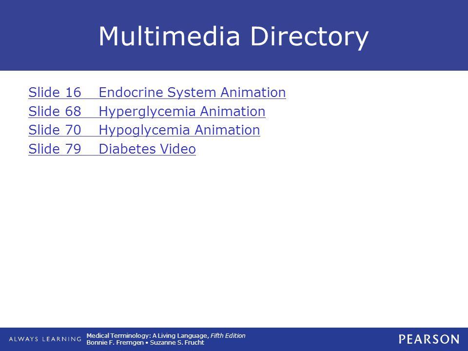 Multimedia Directory Slide 16 Endocrine System Animation
