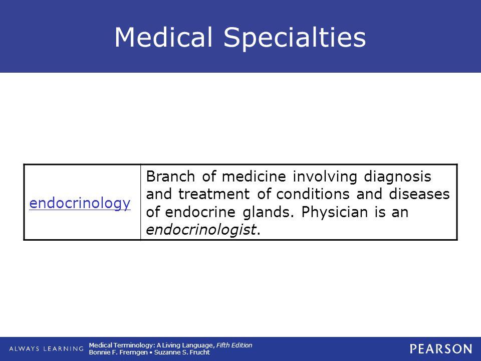 Medical Specialties endocrinology.