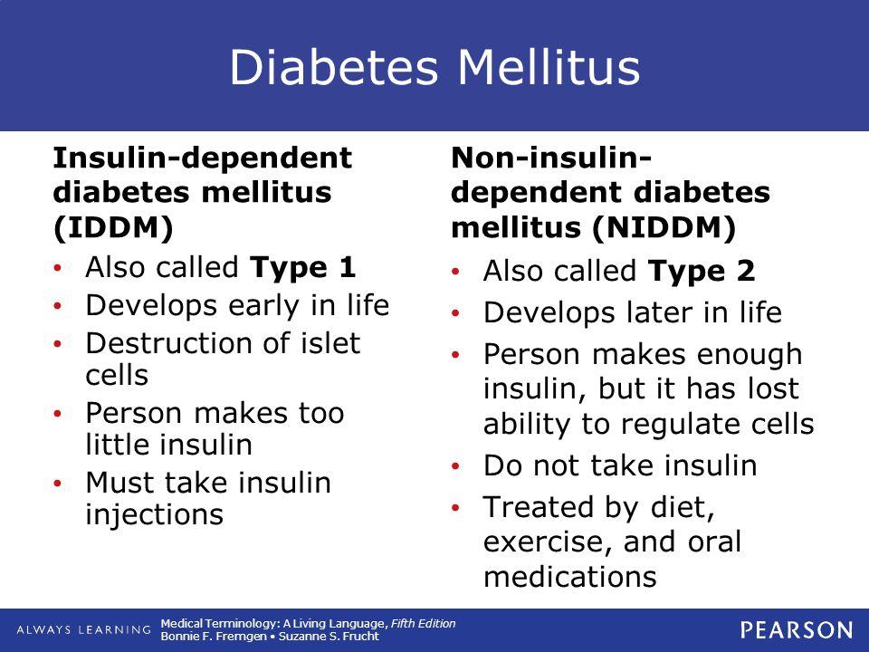 Diabetes Mellitus Insulin-dependent diabetes mellitus (IDDM)
