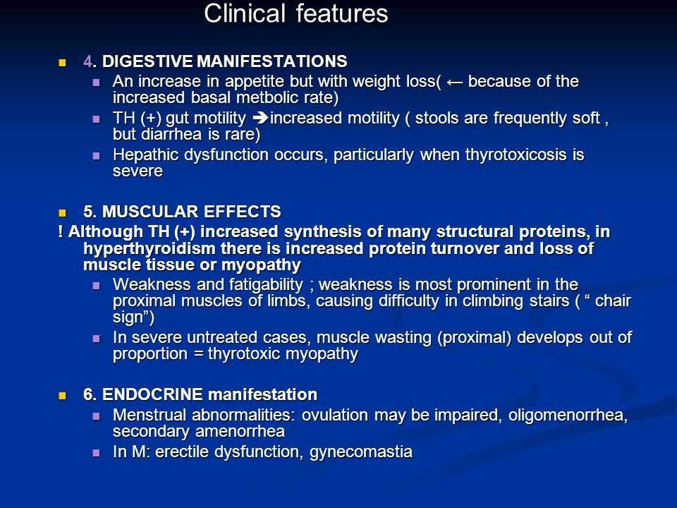 Clinical features 4. DIGESTIVE MANIFESTATIONS