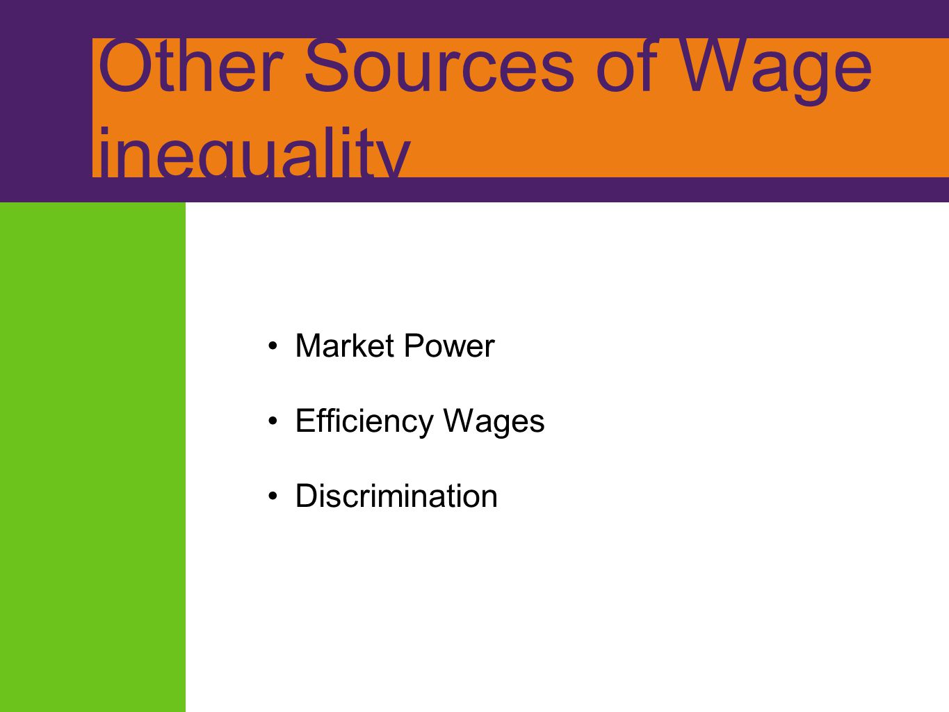 Other Sources of Wage inequality
