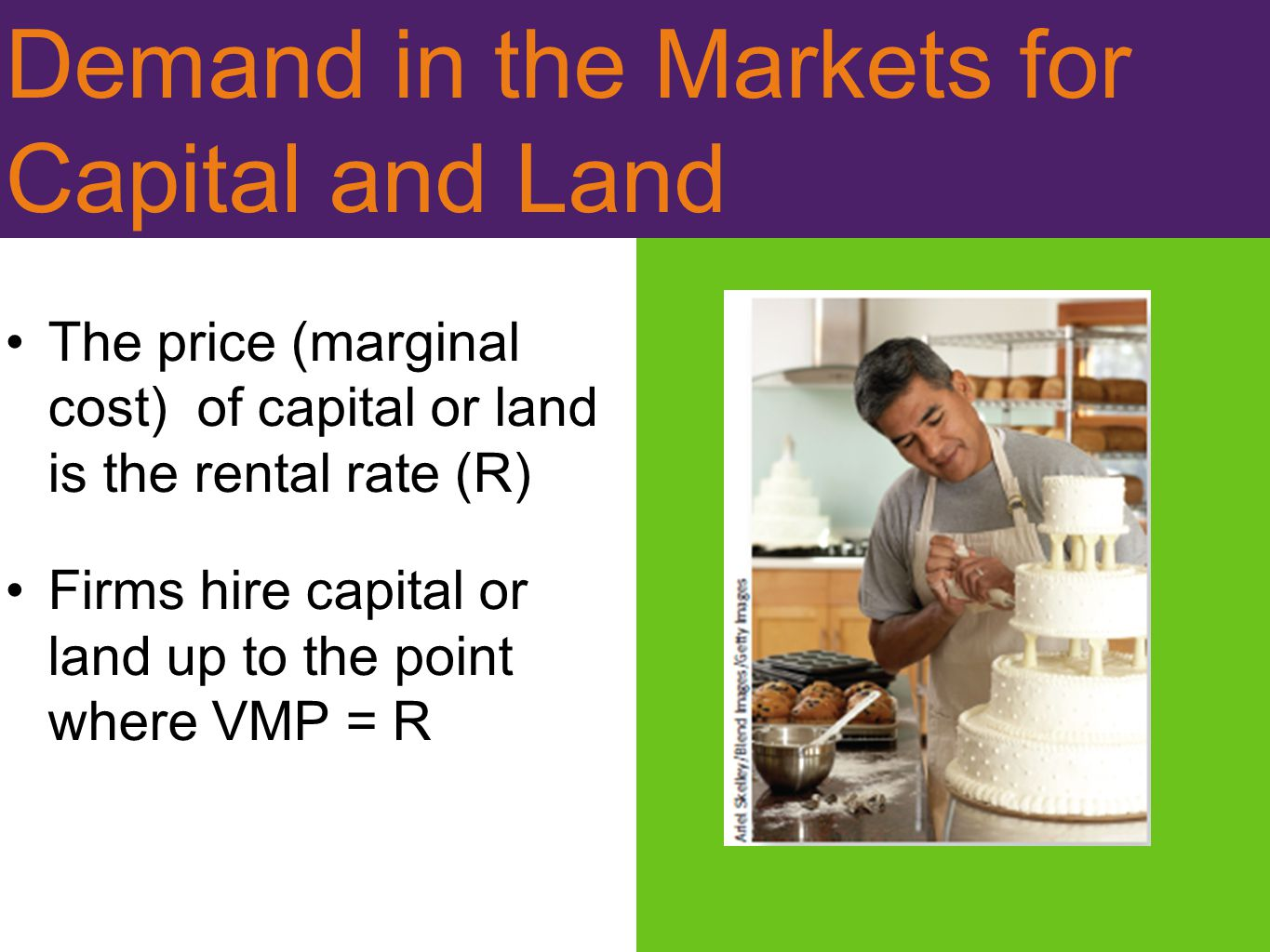Demand in the Markets for Capital and Land