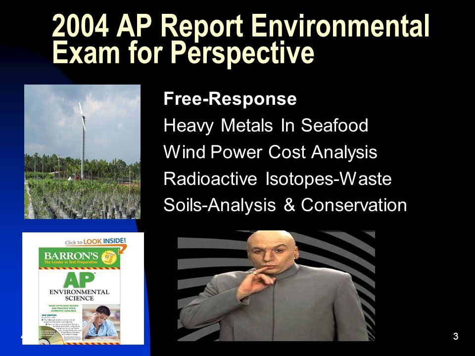 2004 AP Report Environmental Exam for Perspective