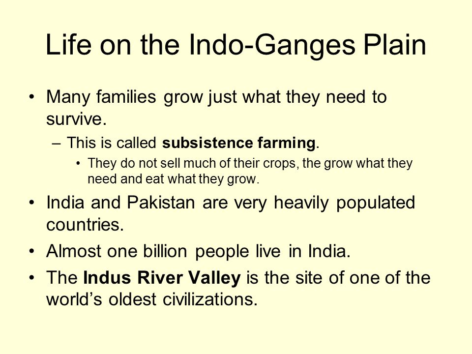 Life on the Indo-Ganges Plain