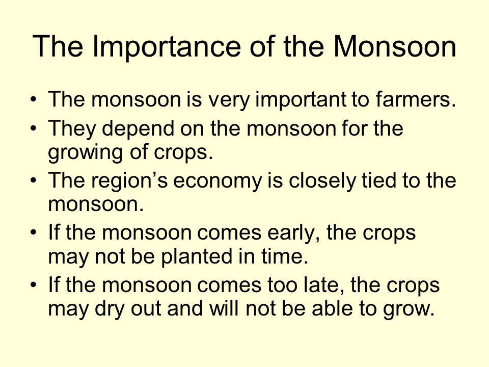 The Importance of the Monsoon