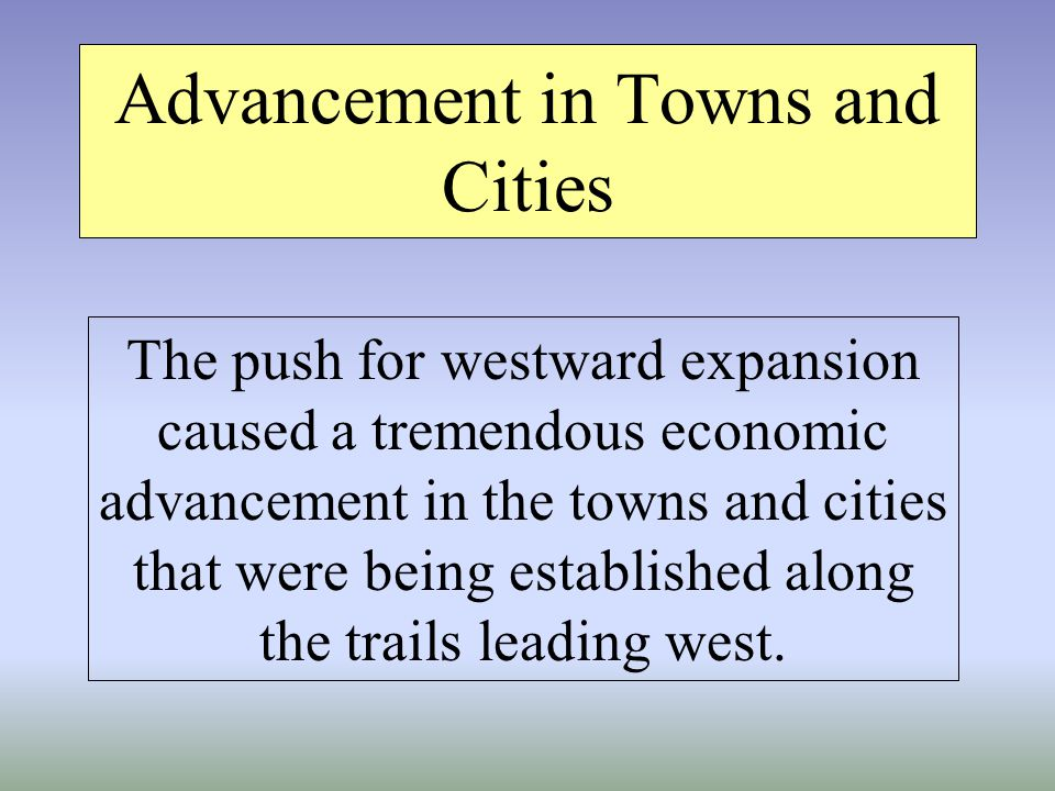 Advancement in Towns and Cities