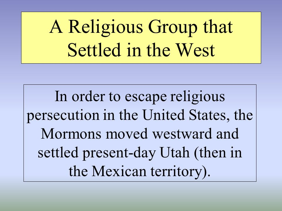 A Religious Group that Settled in the West