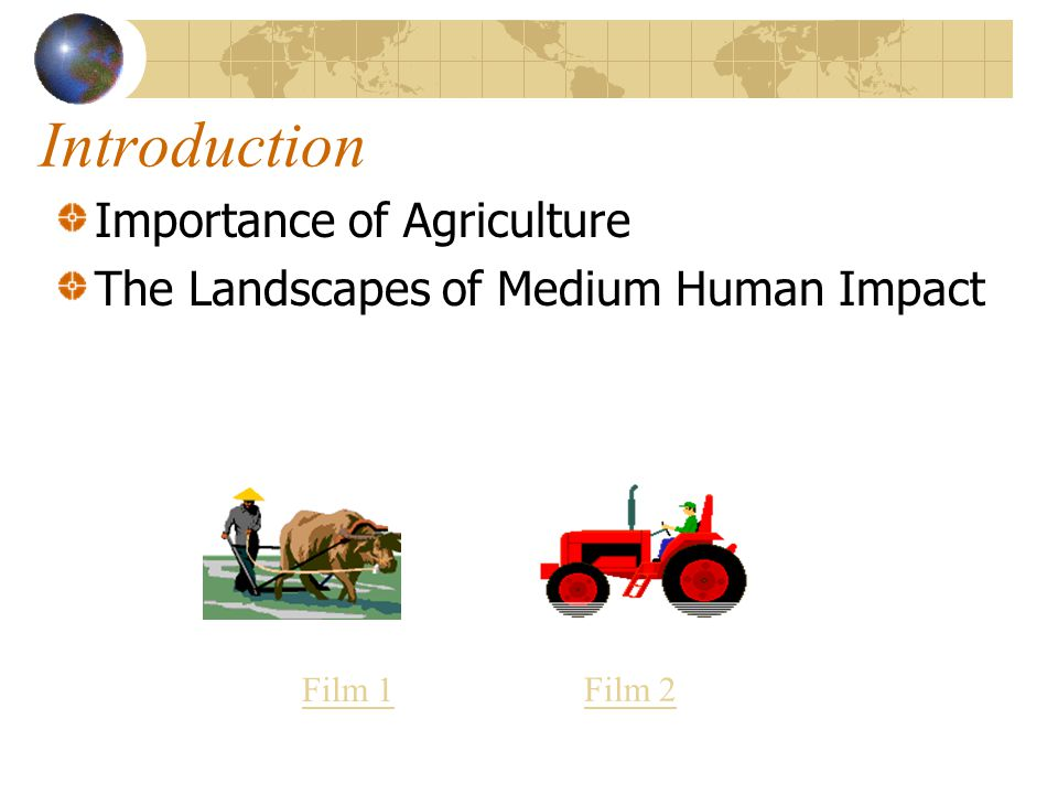 Introduction Importance of Agriculture