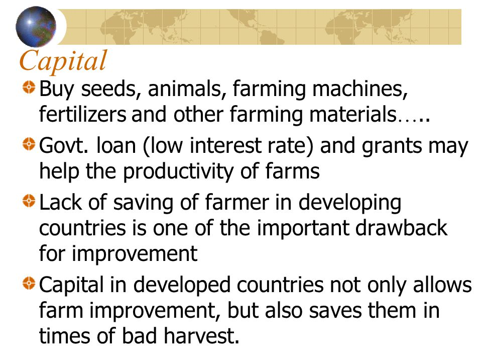 Capital Buy seeds, animals, farming machines, fertilizers and other farming materials…..