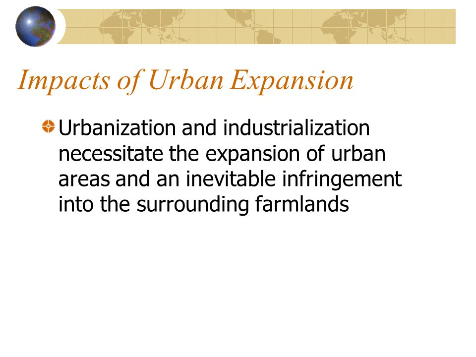 Impacts of Urban Expansion