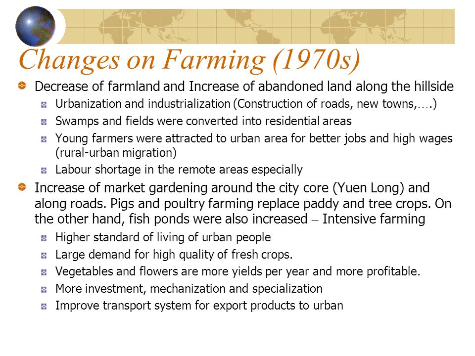 Changes on Farming (1970s) Decrease of farmland and Increase of abandoned land along the hillside.