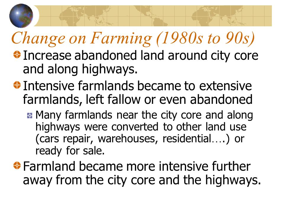 Change on Farming (1980s to 90s)