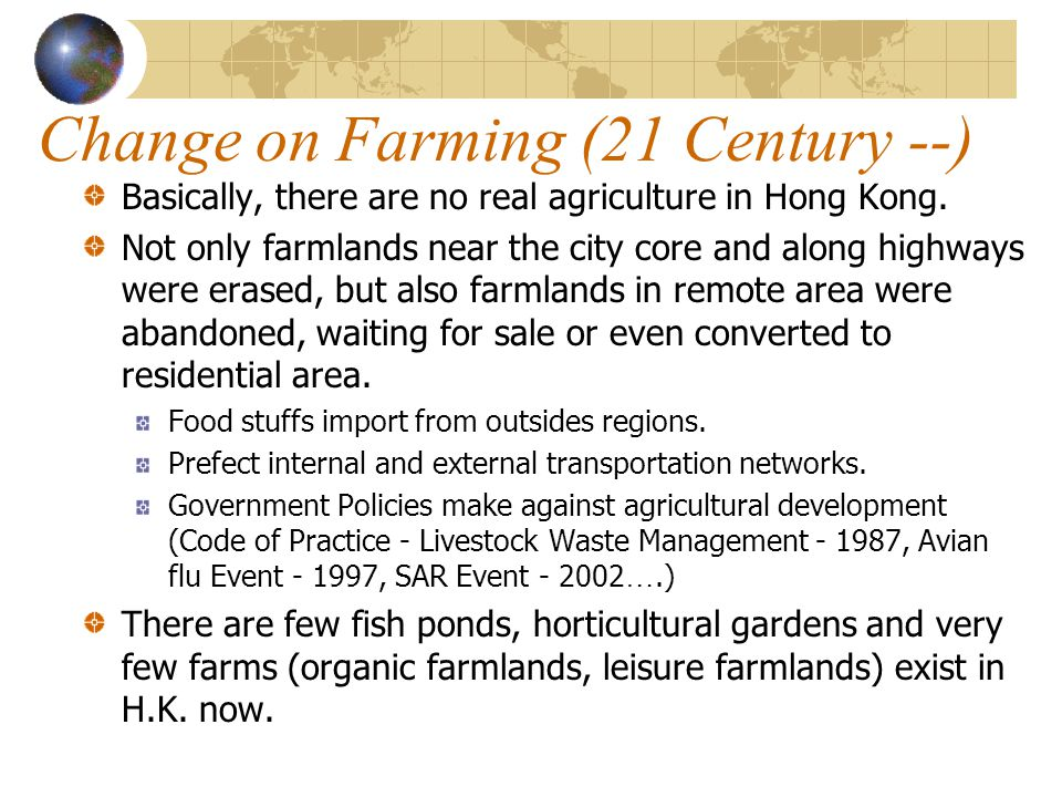 Change on Farming (21 Century --)