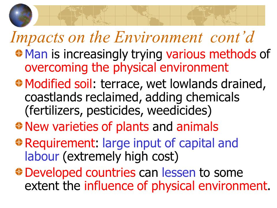 Impacts on the Environment cont'd