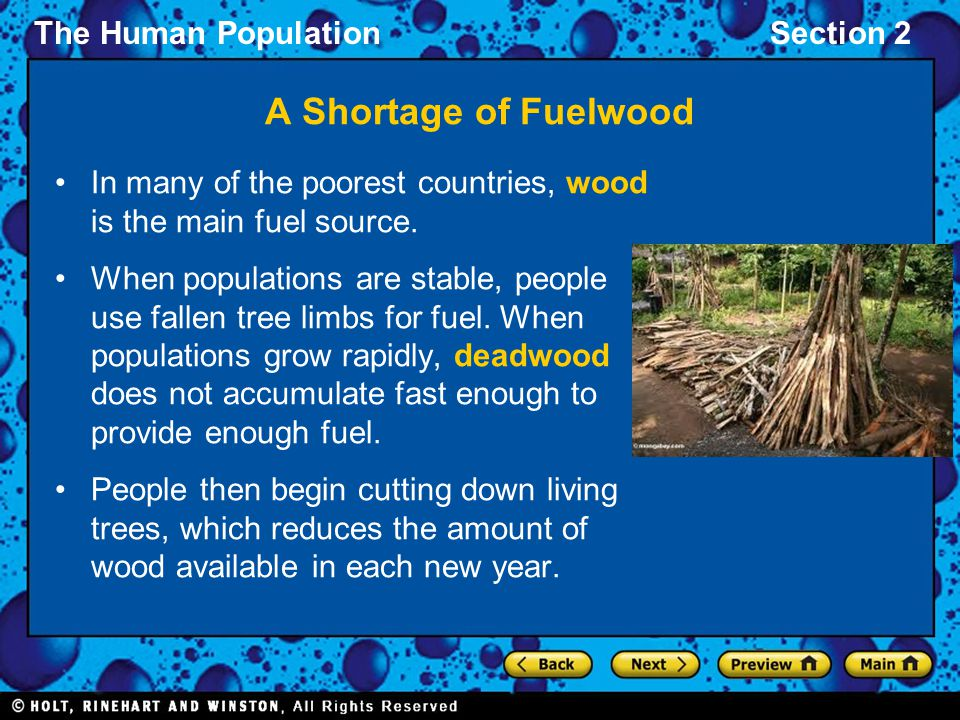 A Shortage of Fuelwood In many of the poorest countries, wood is the main fuel source.