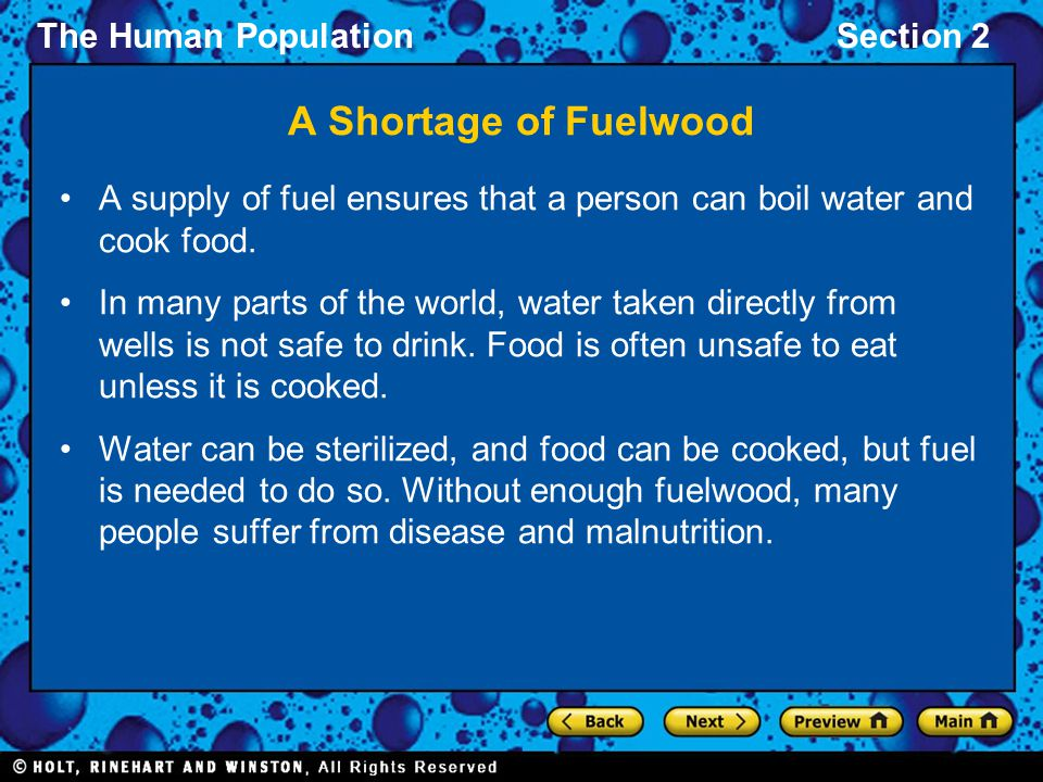 A Shortage of Fuelwood A supply of fuel ensures that a person can boil water and cook food.