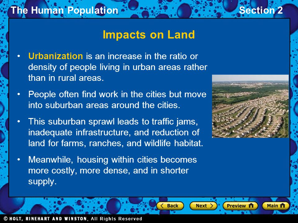 Impacts on Land Urbanization is an increase in the ratio or density of people living in urban areas rather than in rural areas.