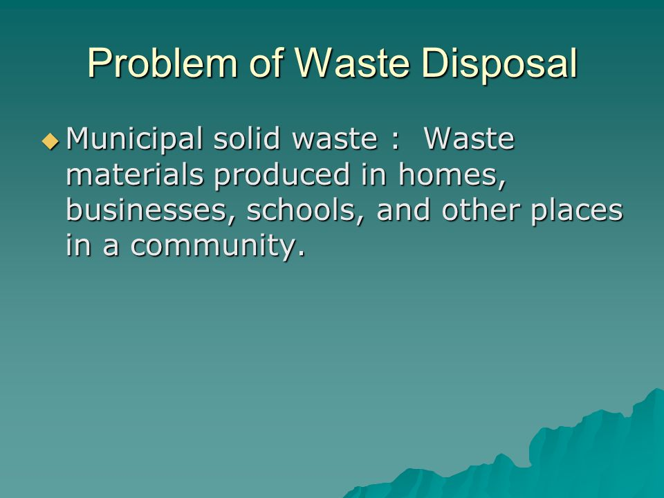 Problem of Waste Disposal
