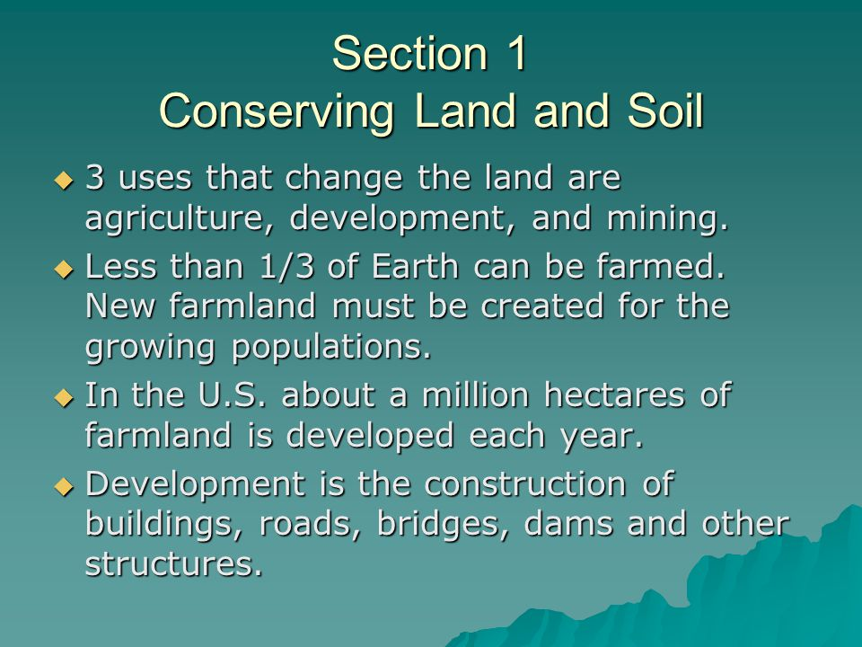 Section 1 Conserving Land and Soil