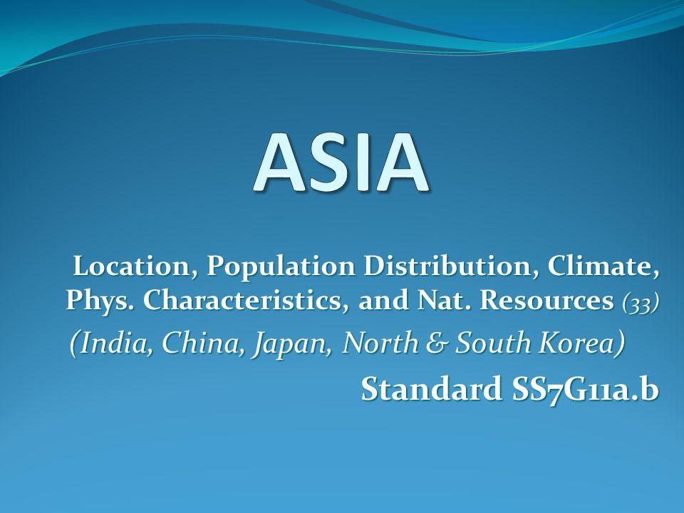 (India, China, Japan, North & South Korea)