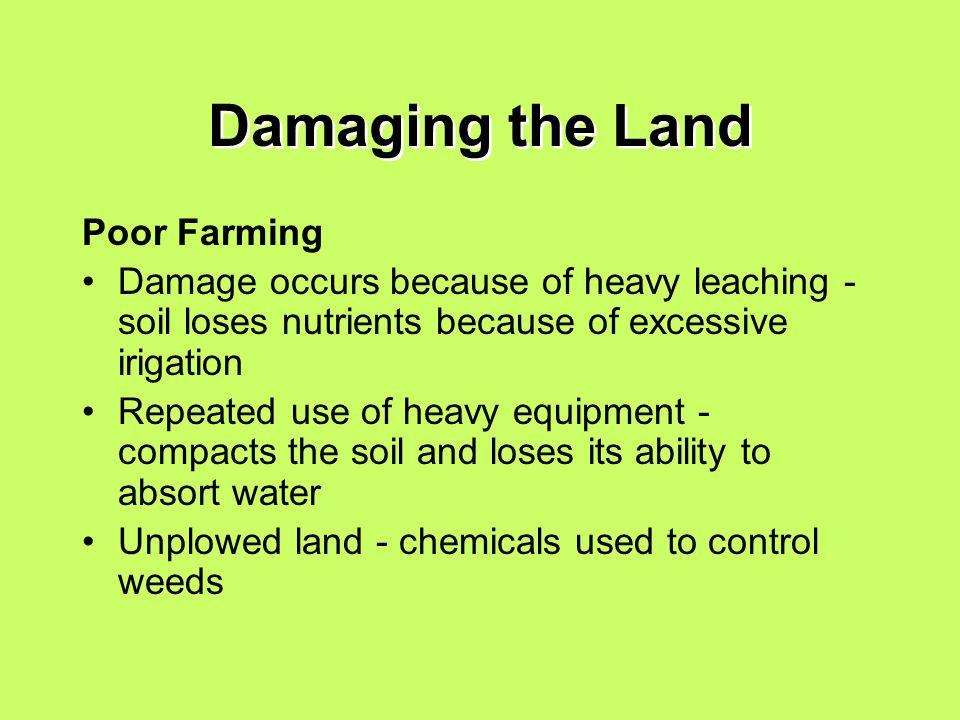 Damaging the Land Poor Farming